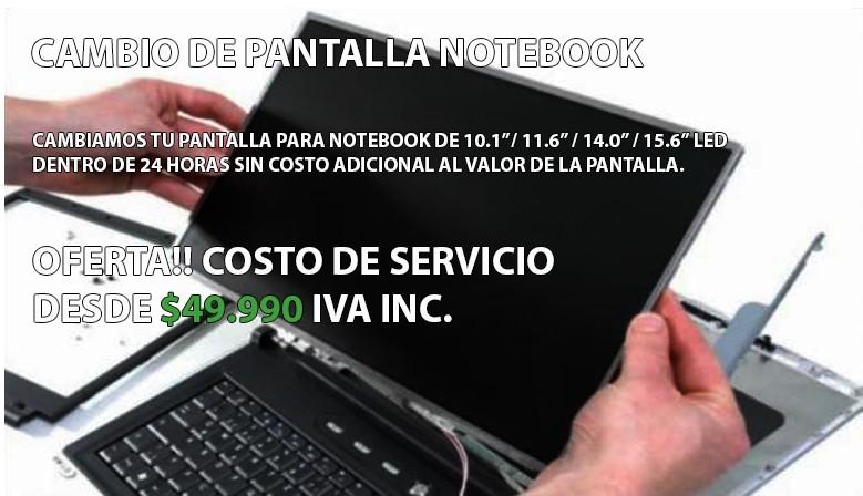 Cambio de Pantalla Notebook